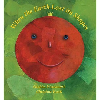 When the Earth Lost its Shapes - Children Picture Book