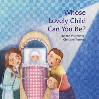 Whose Lovely Child Can You Be - Children Picture Book
