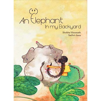An Elephant in my Backyard - Children Picture Book