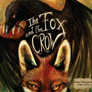 The Fox and the Crow - Children Picture Book