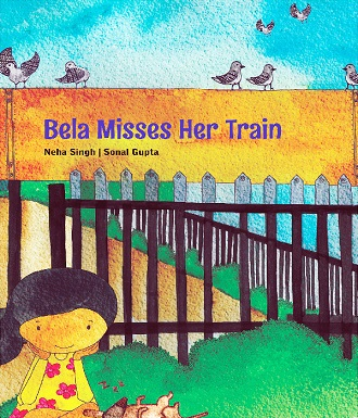 Bela Misses Her Train - Children Picture Book