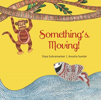 Somethings Moving - Children Picture Book