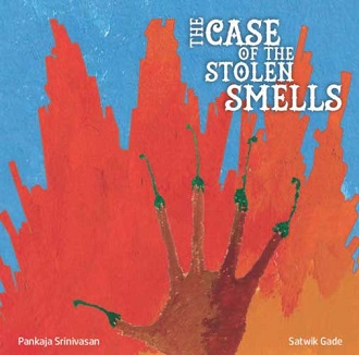 The Case of the Stolen Smells - Children Picture Book