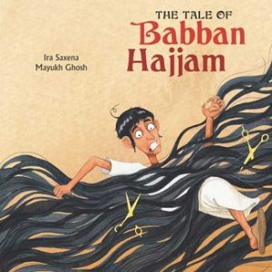 The Tale of Babban Hajjam - Children Picture Book