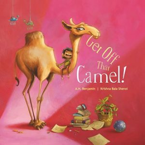 Get Off That Camel - Children Picture Book